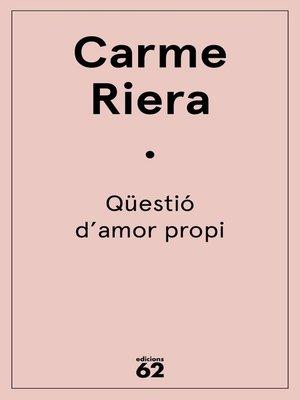 cover image of Qüestió d'amor propi