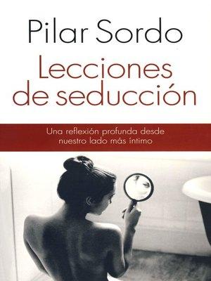 cover image of Lecciones de seducción