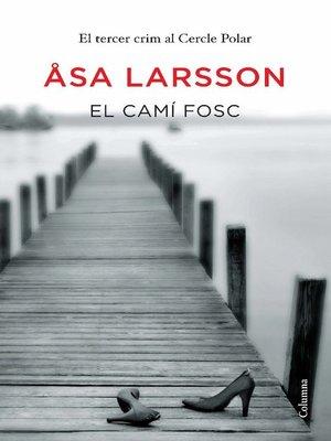 cover image of El camí fosc