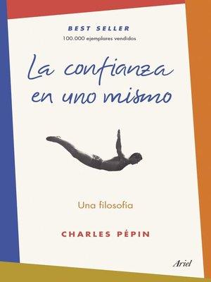 cover image of La confianza en uno mismo