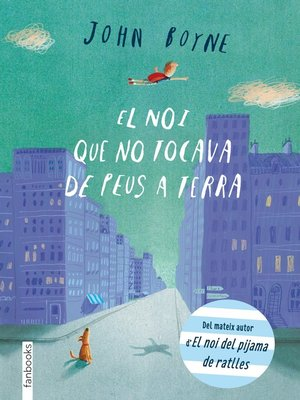 cover image of El noi que no tocava de peus a terra