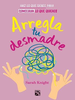 cover image of Arregla tu desmadre