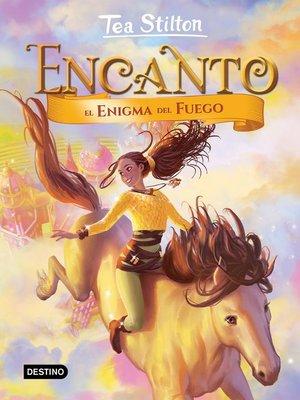 cover image of Encanto. El enigma del fuego
