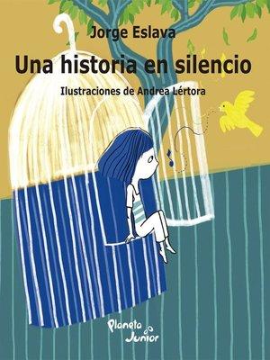 cover image of Una historia en silencio