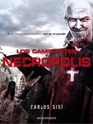 cover image of Los caminantes Necrópolis nº2