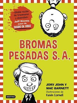 cover image of Bromas Pesadas S. A.