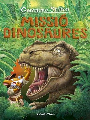 cover image of Viatge en el temps 11. Missió dinosaures