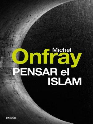 cover image of Pensar el islam