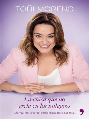 cover image of La chica que no creía en los milagros
