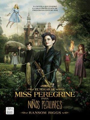 cover image of El hogar de Miss Peregrine para niños peculiares