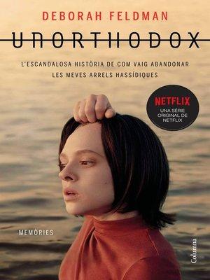 cover image of Unorthodox