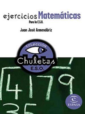 cover image of Ejercicios matemáticas para la ESO