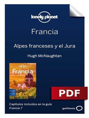 cover image of Francia 7. Alpes franceses y el Jura