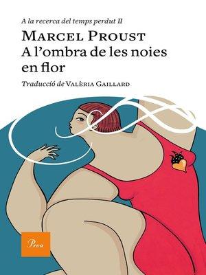 cover image of A l'ombra de les noies en flor