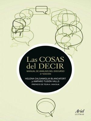 cover image of Las cosas del decir