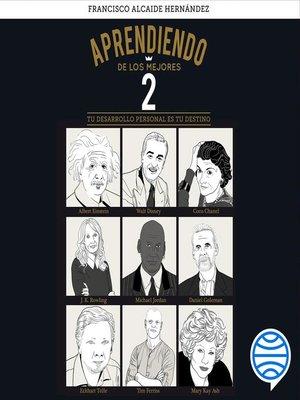 cover image of Aprendiendo de los mejores 2