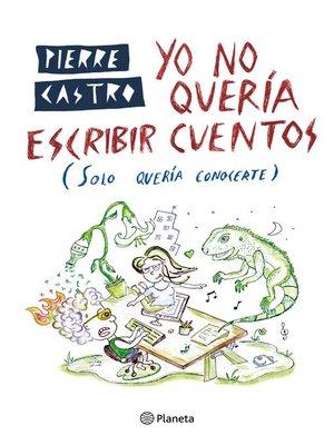 cover image of Yo no quería escribir cuentos