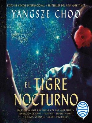 cover image of El tigre nocturno
