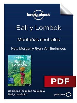 cover image of Bali y Lombok 1. Montañas centrales