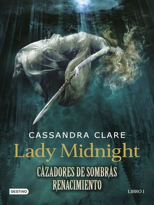 cover image of Lady Midnight. Cazadores de sombras
