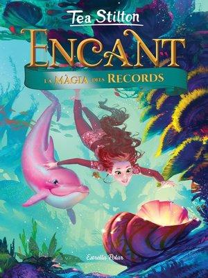 cover image of Encant. La màgia dels records