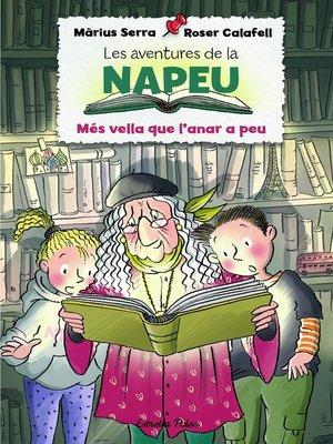 cover image of Les aventures de la Napeu. Més vella que l'anar a peu