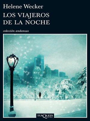 cover image of Los viajeros de la noche