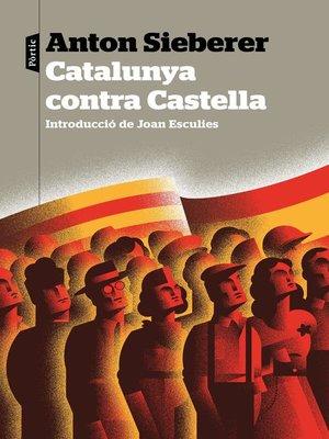 cover image of Catalunya contra Castella