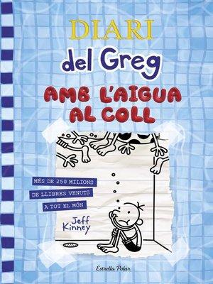 cover image of Diari del Greg 15. Amb l'aigua al coll