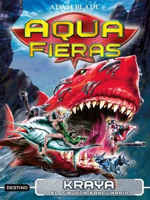 cover image of Kraya, el tiburón sanguinario