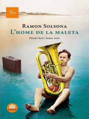 cover image of L'home de la maleta