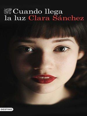 cover image of Cuando llega la luz