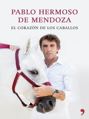 cover image of El corazón de los caballos