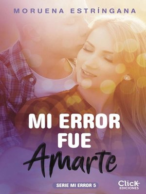 cover image of Mi error fue amarte