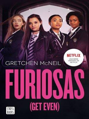 cover image of Furiosas (Get Even)