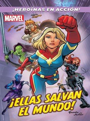 cover image of ¡Ellas salvan el mundo!
