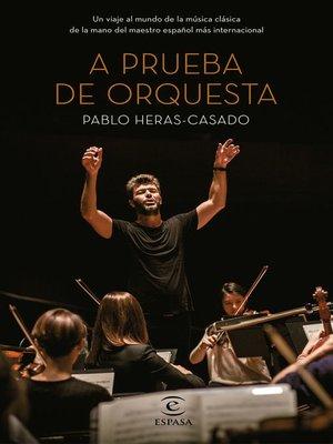 cover image of A prueba de orquesta