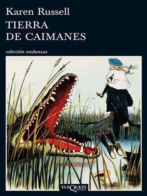 cover image of Tierra de caimanes