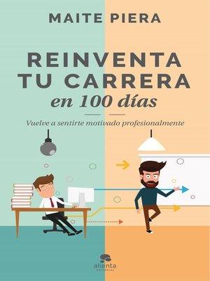 cover image of Reinventa tu carrera en 100 días