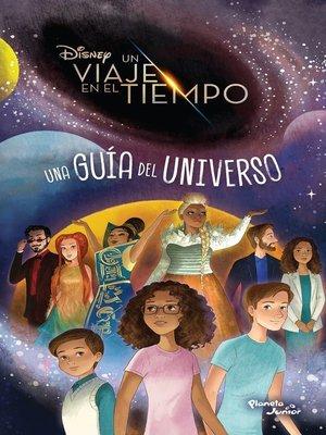 cover image of Un viaje en el tiempo. Una guía del universo