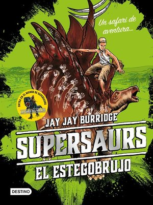 cover image of Supersaurs. El estegobrujo