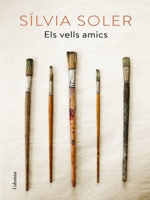 cover image of Els vells amics