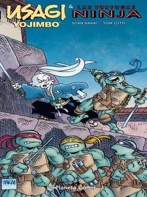 cover image of Usagi Yojimbo y las Tortugas Ninja