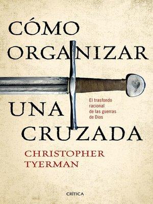 cover image of Cómo organizar una cruzada