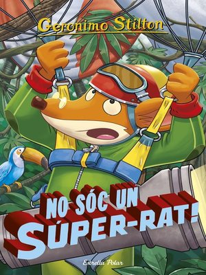 cover image of No sóc un súper-rat