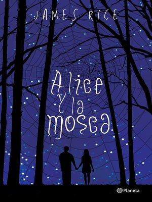 cover image of Alice y la mosca