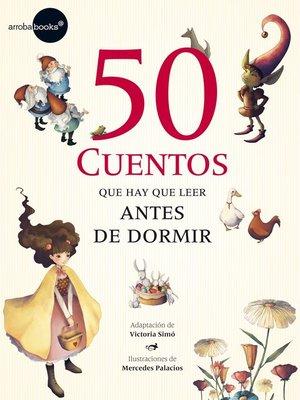 cover image of 50 cuentos que hay que leer antes de dor