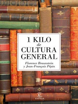 cover image of 1 kilo de cultura general