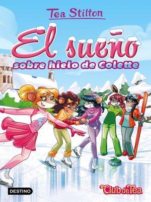 cover image of El sueño sobre hielo de Colette