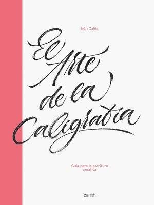 cover image of El arte de la caligrafía